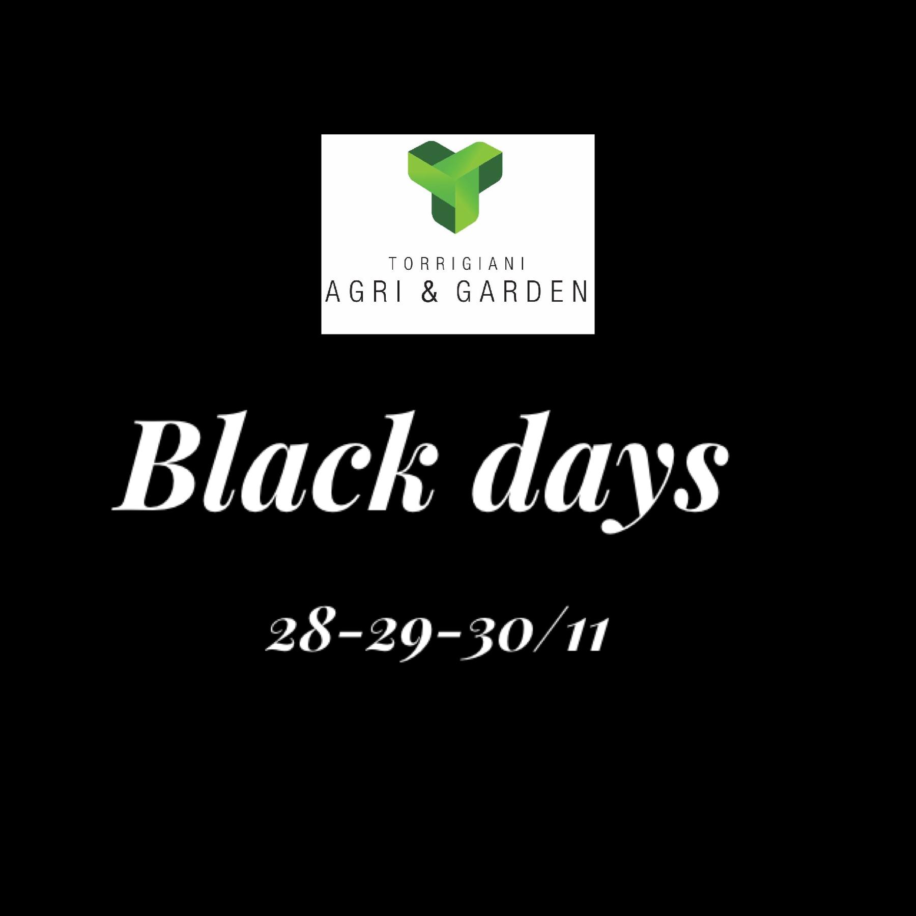 BLACK DAYS   Torrigiani Agri & Garden S.r.l.